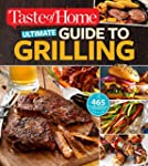 Taste of Home Ultimate Guide to Grill...