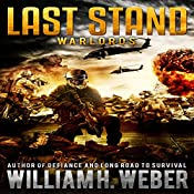 Last Stand: Warlords  | William H. Weber