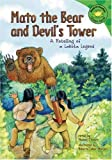 img - for Mato the Bear and Devil's Tower: A Retelling of a Lakota Legend (Read-It! Readers: Legends) book / textbook / text book