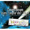 Countdown zum Finale der Welt: Ein Bildf�hrer zum Verst�ndnis biblischer Prophetie