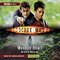 Doctor Who: Wooden Heart (       UNABRIDGED) by Martin Day Narrated by Adjoa Andoh