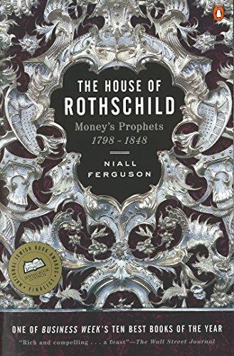 the-house-of-rothschild-volume-1-moneys-prophets-1798-1848