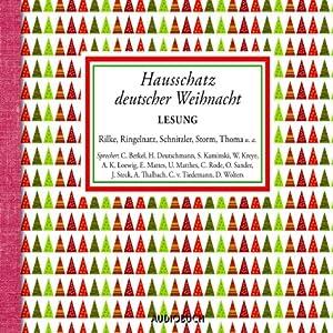 Hausschatz deutscher Weihnacht Hörbuch