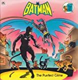 img - for The Purrfect Crime: Batman (A Golden Look-Look Book) book / textbook / text book