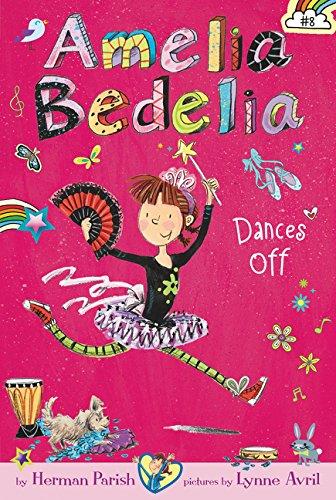 Amelia Bedelia Dances off (Amelia Bedelia Chapter Book)