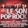 Rtl2 le Son Pop Rock 2014