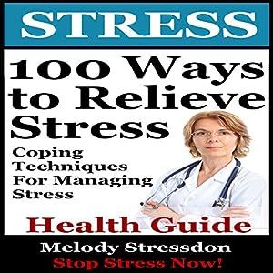 100 Ways to Relieve Stress Audiobook