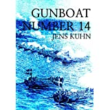 Gunboat Number 14 ~ Jens Kuhn