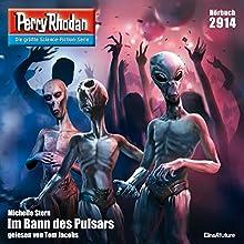 Im Bann des Pulsars (Perry Rhodan 2914) Hörbuch von Michelle Stern Gesprochen von: Tom Jacobs