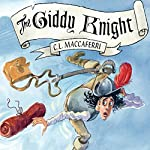 The Giddy Knight | C. L. Maccaferri