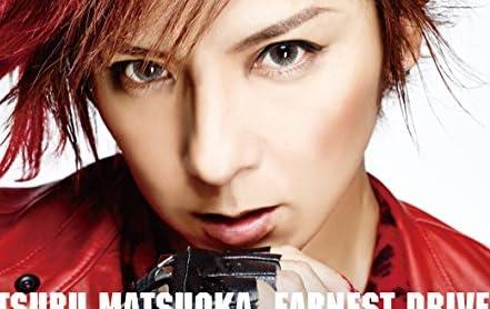Mitsuru Matsuoka EARNEST DRIVE SURPRISE-DRIVE