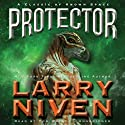 Protector (       UNABRIDGED) by Larry Niven Narrated by Tom Weiner