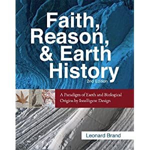 Download Faith, Reason, and Earth History: A Paradigm of Earth and Biological Origins by Intelligent Design