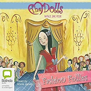 The Dolls: Fashion Follies | [Natalie Jane Prior]