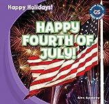 Happy Fourth of July! (Happy Holidays!)