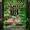 The Long Way Home (       UNABRIDGED) by Robin Pilcher Narrated by Kate Reading