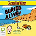 Buried Alive Audiobook by Jacqueline Wilson Narrated by Stephen Tompkinson