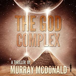The God Complex: A Thriller | [Murray McDonald]