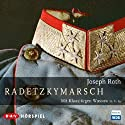 Radetzkymarsch Performance by Joseph Roth Narrated by Klausjürgen Wussow