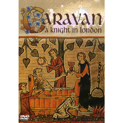 Caravan: A Knight in London