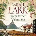 Unter fernen Himmeln Hörbuch von Sarah Lark Gesprochen von: Yara Blümel, Julia Stoepel