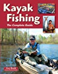 Kayak Fishing Second Edition: The Com...