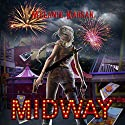 Midway (The Harvesting Series Book 2) (       UNABRIDGED) by Melanie Karsak Narrated by Kristin James