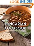 The Hungarian Cookbook: The 50 Most D...