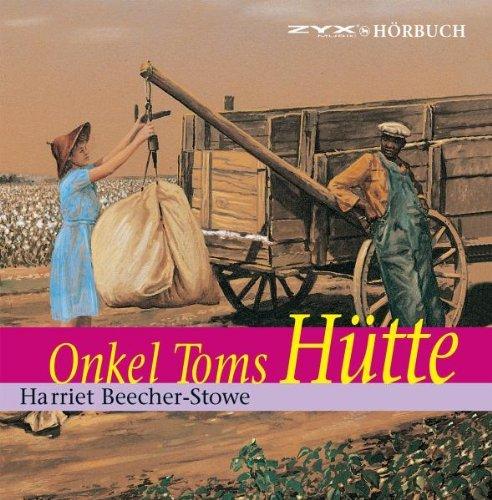 Onkel Toms Hutte (Read In German) by Harriet Beecher-Stowe