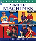 img - for Simple Machines (Starting with Science) book / textbook / text book