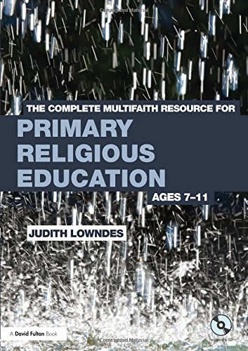 The Complete Multifaith Resource for Primary Religious Education: Ages 7-11
