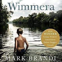 Wimmera Audiobook by Mark Brandi Narrated by Fabio Motta