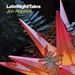 Late Night Tales: Jon Hopkins CD + Do...