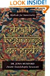 Death: Beginning or End?: Methods for...
