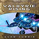 Valkyrie Rising (       UNABRIDGED) by Evan Currie Narrated by Dina Pearlman