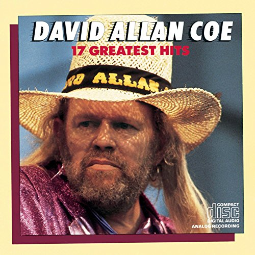 David Allan Coe - The Hits of David Allen Coe - Zortam Music