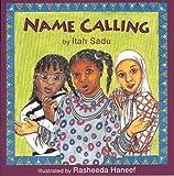 img - for Name Calling by Itah Sadu (1992-05-03) book / textbook / text book