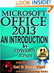 Microsoft Office 2013: An Introductio...