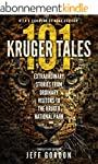 101 Kruger Tales: Extraordinary Stori...