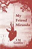My Friend Miranda
