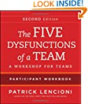 The Five Dysfunctions of a Team: Inta...