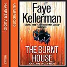 The Burnt House (Peter Decker and Rina Lazarus Crime Thrillers) (       UNABRIDGED) by Faye Kellerman Narrated by George Guidall