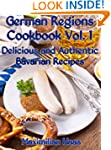 German Regions Cookbook Vol. 1:  Deli...