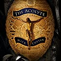 The Acolyte Audiobook by Nick Cutter Narrated by Jonathan Yen