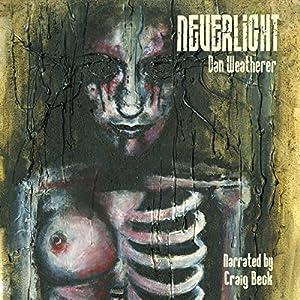 Neverlight Audiobook