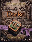 Septimus Heap 06. Darke Angie Sage
