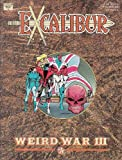 Excalibur Weird War III (087135702X) by Higgins, Michael