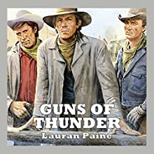 Guns of Thunder Audiobook by Lauran Paine Narrated by Jeff Harding