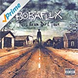 Tales From Dirt Town [Explicit]
