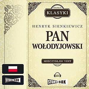 Pan Wolodyjowski (Trylogia Sienkiewicza 3) Hörbuch